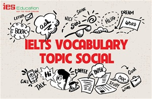 IELTS Vocabulary: Topic Social